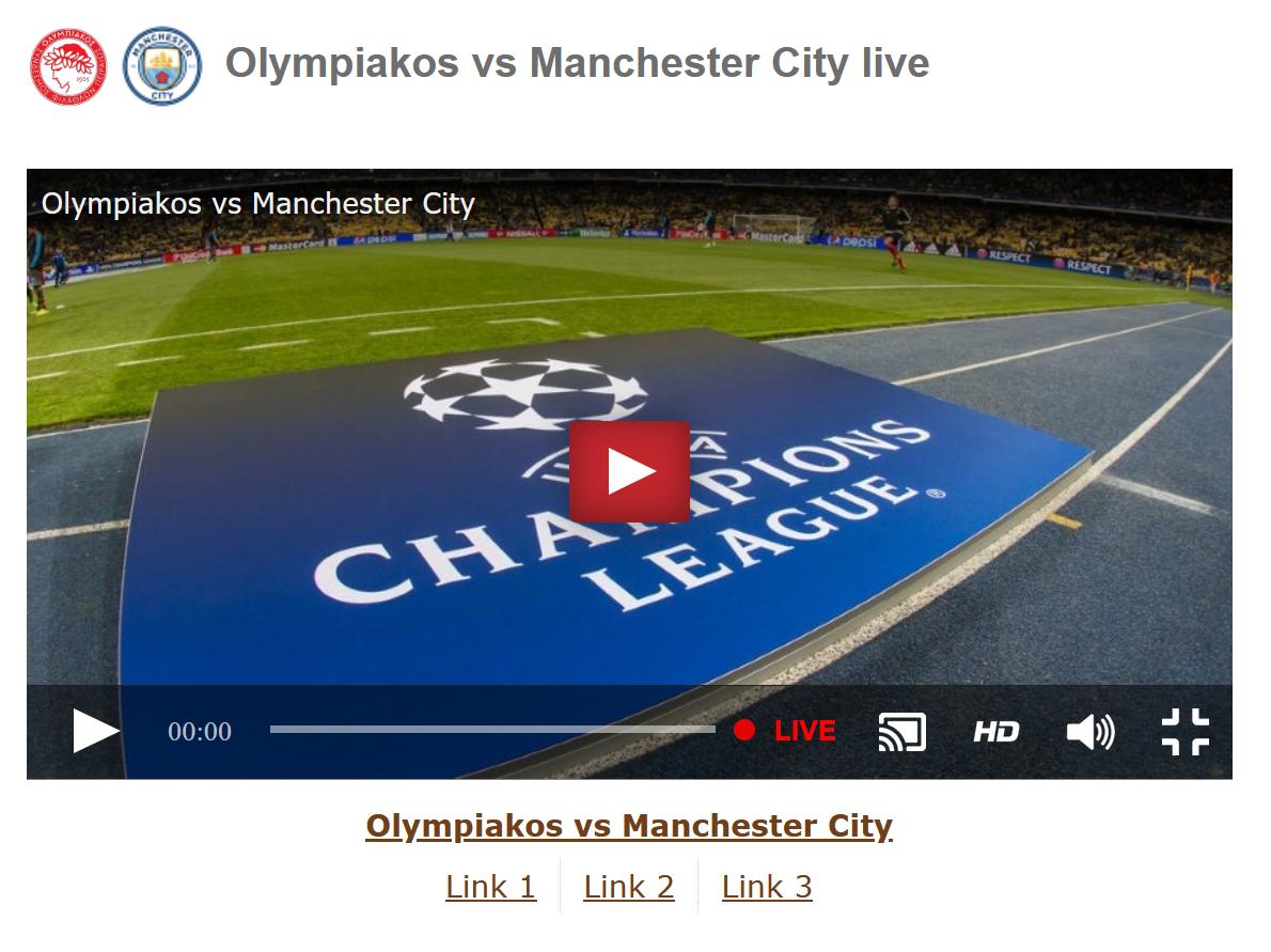 Ολυμπιακος μαντσεστερ σιτι live streaming 25-11